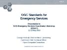 OGC Standards for Emergency Services