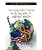 Sustaining New York's and the US'  Global Financial Services Leadership