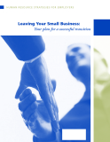 LEAVING YOUR SMALL BUSINESS: YOUR PLAN FOR A SUCCESSFULL TRANSITION