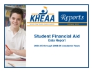 Student Financial Aid Data Report 2004-05 through 2008-09 Academic Years