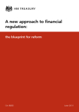 A new approach to financial  regulation: the blueprint for reform