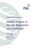 Financial Services Authority Islamic Finance in the UK: Regulation and Challenges