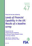 Financial Services Authority Levels of Financial Capability in the UK: Results of a baseline survey