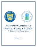 REFORMING AMERICA'S  HOUSING FINANCE MARKET: A REPORT TO CONGRESS