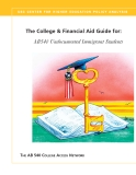 THE COLLEGE & FINANCIAL AID GUIDE FOR: AB540 UNDOCUMENTED IMMIGRANT STUDENTS