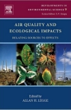 Air Quality and Ecological Impacts: Relating Sources to Effects