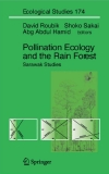 Pollination Ecology and the Rain Forest: Sarawak Studies