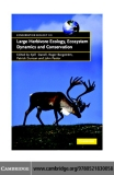 Large Herbivore Ecology, Ecosystem Dynamics and Conservation