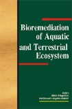 BIOREMEDIATION OF AQUATIC AND TERRESTRIAL ECOSYSTEMS