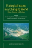 Ecological Issues in a Changing World Status, Response and Strategy