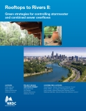 Rooftops to Rivers II: Green strategies for controlling stormwater  and combined sewer overflows
