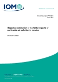 Report on estimation of mortality impacts of  particulate air pollution in London
