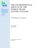 THE ENVIRONMENTAL IMPACTS OF THE WORLD TRADE CENTER ATTACKS: A Preliminary Assessment
