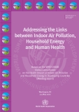 Addressing the Links  between Indoor Air Pollution,  Household Energy and Human Health
