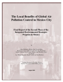 The Local Benefits of Global Air  Pollution Control in Mexico City - Final Report of the Second Phase of the   Integrated Environmental Strategies   Program in Mexico