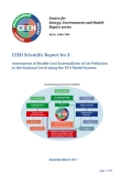 CEEH Scientific Report No 3: Assessment of Health­Cost Externalities of Air Pollution  at the National Level using the EVA Model System