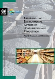 ASSESSING THE ENVIRONMENTAL IMPACTS OF CONSUMPTION AND PRODUCTION: PRIORITY PRODUCTS AND MATERIALS