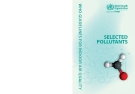 WHO guidelines  for indoor air quality: selected pollutants