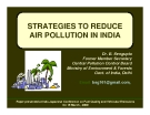 STRATEGIES TO REDUCE AIR POLLUTION IN INDIA