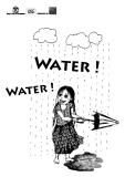 Water !er ! Water