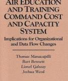 Air Education and Training Command Cost and Capacity System: Implications for Organizational and Data Flow Changes