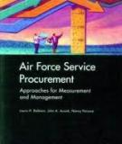 Air Force Service Procurement - Approaches for Measurement and Management