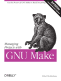 ManagingProjects with GNU Make 3rd edition