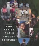 Can Africa Claim the 21st Century?