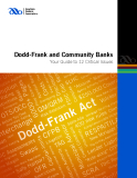 Dodd-Frank and Community Banks Your Guide to 12 Critical Issues
