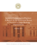 Incentive Compensation Practices: A Report on the Horizontal Review of Practices at Large Banking Organizations