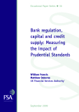 Bank regulation, capital and credit supply: Measuring the impact of Prudential Standards