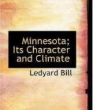 Minnesota; Its Character and Climate