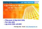 LẬP TRÌNH WINDOWS - Lập trình cơ sở dữ liệu với thư viện ADO(ADO – ACTIVEX DATA OBJECT)