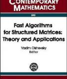 Fast Algorithms for Structured Matrices: Theory and Applications