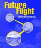 Future Flight: A Review of the Small Aircraft Transportation System Concept