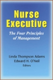Nurse Executive The Four Principles of Management