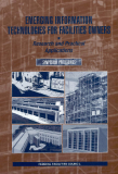 EMERGING INFORMATION TECHNOLOGIES FOR FACILITIES OWNERS: RESEARCH AND PRACTICAL APPLICATIONS SYMPOSIUM PROCEEDINGS