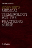 ELSEVIER'S MEDICAL TERMINOLOGY FOR THE PRACTICING NURSE