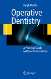 Operative Dentistry: A Practical Guide to Recent Innovations