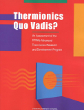 Thermionics Quo Vadis? An Assessment of the DTRA's Advanced Thermionics Research and Development Program