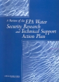A Review of the EPA Water Security Research and Technical Support Action Plan