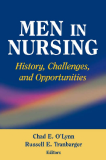 Men in Nursing History, Challenges, and Opportunities