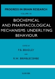 PROGRESS I N BRAIN RESEARCH VOLUME 36 BIOCHEMICAL AND PHARMACOLOGICAL MECHANISMS UNDERLYING BEHAVIOUR
