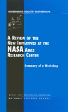 A Review of the New Initiatives at the NASA Ames Research Center