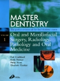 MASTER DENTISTRY: Vol 1 Oral and Maxillofacial Pathology and Oral Medicine