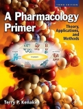 A Pharmacology Primer (Third Edition)