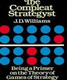 The Compleat Strategyst - Being a Primer on the Theory of Games of Strategy