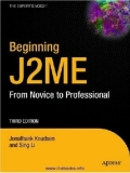 Beginning J2ME: From Novice to Professional, Third Edition