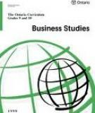 The Ontario Curriculum Grades 9 and 10: Business Studies