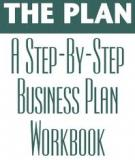 THE PLAN A Step-By-Step Business Plan Workbook